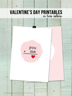 You + Me = Love.  Adorable Valentine's Day Printable in two colors.