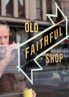 old faithful shop   #window #display #lettering