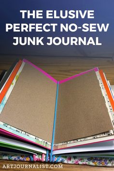 Elusive Perfect No Sew DIY Junk Journal Binding Tutorial This is a super simple no-sew junk journal with reposition-able pages! You'll love it! Make one!This is a super simple no-sew junk journal with reposition-able pages! You'll love it! Make one! Junk Journal, Journal Ideas, Wine Bottle Crafts, Mason Jar Crafts, Sewing Projects For Beginners, Diy Projects To Try, Mini Albums, Handmade Journals, Diy Handmade Books