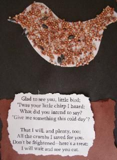 The Crafty Classroom: Bird Seed Craft...I like the poem here...could be used with the birdseed ornaments pin :)