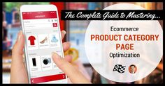 The Complete Guide to Mastering E-commerce Product Category Page Optimization © Stoney G deGeyter | www.searchenginejournal.com
