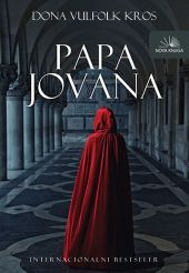 Montenegrin edition of POPE JOAN by Donna Woolfolk Cross, published by Nova Knjiga.