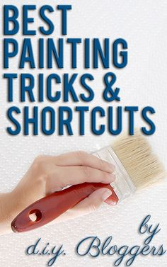 Best painting tricks and shortcuts from top DIY bloggers from @Kelly at View Along the Way