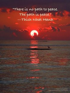 Thich Nhat Hanh- peace maker