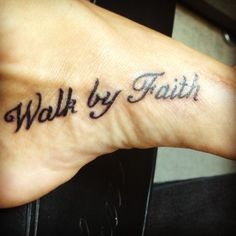 One step at a time foot tattoo i might add this to my for Tattoo one step at a time