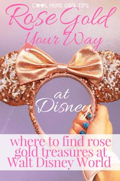 One more fun thing to add magic to your Disney trip: find all things rose gold! We have a list for you on where to find it at Walt Disney World! #DisneyMom #DisneyRoseGold #DisneyFan