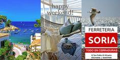 Ferreteria SORIA:  Todo en CERRADURAS Os desea un feliz fin de semana. Tiempo para recuperar fuerzas.