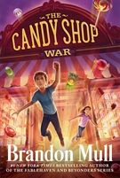 The Candy Shop War (Candy Shop War by Brandon Mull Book 1, This Book, Brandon Mull, Ice Cream Candy, Candy Shop, Romance Novels, Read Aloud, Out Loud, Super Powers