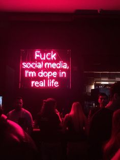 truth F*ck social media, im dope in real life<br> Words Quotes, Life Quotes, Sayings, Attitude Quotes, Neon Quotes, Neon Words, Neon Aesthetic, Aesthetic Vintage, Neon Lighting
