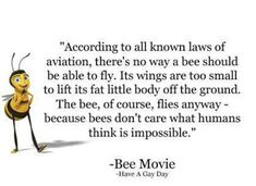 Who wrote the Bee movie script and voice acted for the bee movie? Bee Movie Quotes, Bee Quotes, Voice Acting, The Voice, Bee Movie Script, Powerful Inspirational Quotes, Bee Images, Autism Quotes, Good Thoughts