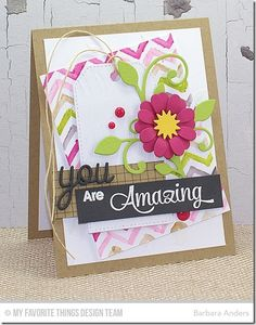 Simply Fabulous Sayings, Grid Background, Flower Medley Die-namics, Leaf-Filled Flourish Die-namics, Love & Adore You Die-namics, Stitched Traditional Tag STAX Die-namics, Polka Dot Stencil, Small Chevron Stripes Stencil, Zebra Stencil - Barbara Anders #mftstamps