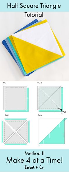 Half Square Triangle Quilt Block Tutorial Method II - Makes 4 at one time!  Coral + Co. Pin for later