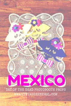 DIY Day of the Dead Photobooth Props made with Cricut Explore -- Vintage Renewal. #DesignSpaceStar Round 3