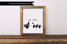 Digital Download, Wall Art Prints, Positive Quote, Inspirational Printable, Printable, Office Wall Art, Dorm Wall Art, Dorm Art, Quote print by BeholdenPrints on Etsy https://www.etsy.com/listing/522686041/digital-download-wall-art-prints