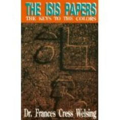 """""""Dr. Frances Cress Welsing was born March 18, 1935 in Chicago. She is noted for writing The Isis Papers; The Keys to the Colors (1991), and the """"Cress…"""""""