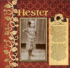 Hester, 1914 ~ Simple and striking heritage page with a richly colored background, vine border and great journaling.