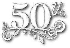 Memory Box Die - 50th Celebration Fifieth Celebration 99014 Free Shipping Australian Online Craft Supplies | Scrapbooking Supplies Australia | Spellbinders Australia | ScanNcut Australia | Cardmaking Australia |Martha Stewart Crafts Australia | Embossing Folders Australia | Sizzix Big Shot Australia
