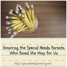 Honoring Special Needs Parents Who Paved the Way for Us - Special Needs Parenting