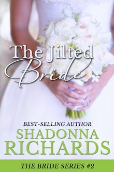 The Jilted Bride (The Bride Series, book 2) by Shadonna R... https://www.amazon.com/dp/B00FO9PJIA/ref=cm_sw_r_pi_dp_x_djP6xbDHW52Q5