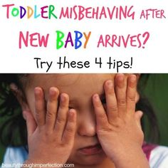 Toddler Acting Out After New Baby Comes Home - what to do??? [Beauty Through Imperfection]