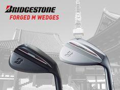 Move over Vokey… Make room for Bridgestone!