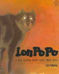 Lon Po Po: A Red-Riding Hood Story from China (Paperstar)