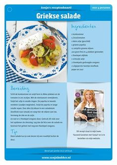 Griekse Salade van Sonja Bakker Salad Recipes, Diet Recipes, Healthy Recipes, Healthy Cooking, Healthy Eating, Healthy Food, Skinny Recipes, Healthy Lifestyle, Bbq