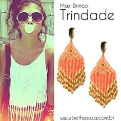 Maxi brinco Trindade  www.bethsouza.com.br