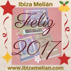 ¡Feliz 2017!Ibiza Melián | Ibiza Melián