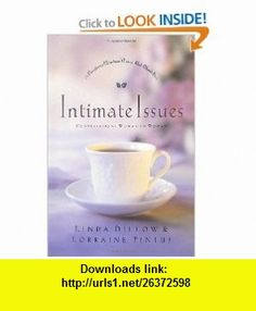 Intimate Issues 21 Questions Christian Women Ask About Sex Linda Dillow, Lorraine Pintus , ISBN-10: 1578561493  ,  , ASIN: B005UWDSBG , tutorials , pdf , ebook , torrent , downloads , rapidshare , filesonic , hotfile , megaupload , fileserve