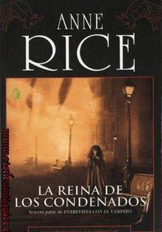 La Reina De Los Condenados de Anne Rice