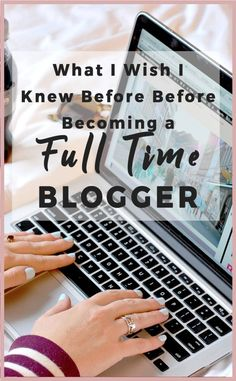 What I Wish I Knew Before Becoming a Full Time Blogger | My story of becoming a full time blogger | Story of starting a blog | what I wish I knew about blogging | #blogging #bloggingtips #blogger #makemoneyblogging