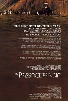 A Passage to India Cultural mistrust and false accusations doom a friendship in British colonial India between an Indian doctor, an Englishwoman engaged to marry a city magistrate, and an English educator. Colonial India, British Colonial, Best Director, Film Director, Best Actress, Best Actor, A Passage To India, India Poster, David Lean
