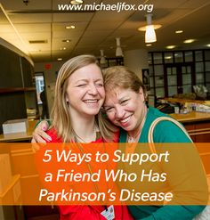 5 ways to support a friend who has Parkinson's disease