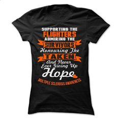 Support - MS - Multiple sclerosis - t shirt designs #teeshirt #cool t shirts