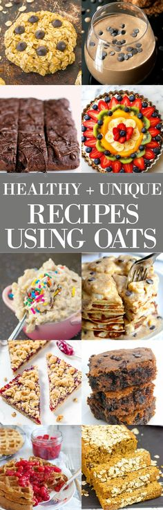 Healthy And Unique Recipes using oats- Mouthwatering recipes perfect for any occasion and ALL healthy!