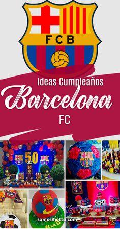 99 Ideas De Decoracion Barcelona En 2021 Decoracion Barcelona Fiesta De Barcelona Cumpleaños Futbol