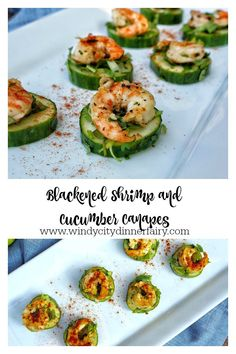 Blackened Shrimp and Cucumber Canapes - The Windy City Dinner Fairy