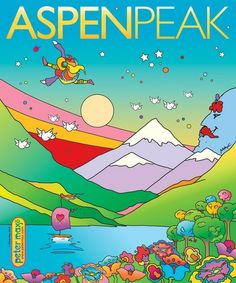 Aspen Peak magazine cover by Peter Max. New magazine cover series up for auction June 3, 2014