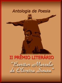 marceloescritor2: II Prêmio Literário Escritor Marcelo de Oliveira S...