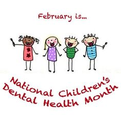 Dentaltown - February is National Children's Dental Health Month!
