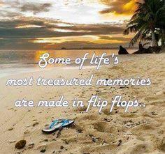 beach life   memories   flip flops summer time