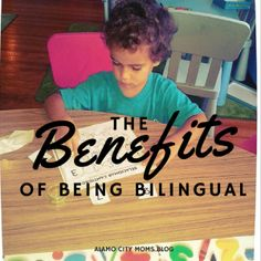 The Benefits of Being Bilingual   Alamo City Moms Blog