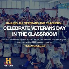 """For the second year in a row, Got Your 6 partnered with History Channel's """" Take A Veteran to School"""" program to celebrate Veterans Day."""