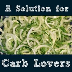 A Solution for Carb Lovers! Love this! Since I started this, my kids love eating healthy. For me, I've lowered my carbs and have more energy!