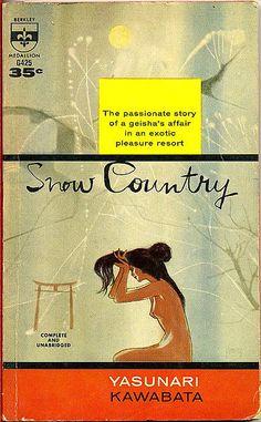 Snow Country (Yukiguni) by Yasunari Kawabata, winner of the Nobel Prize for Literature (1968). Cover by Richard Powers.