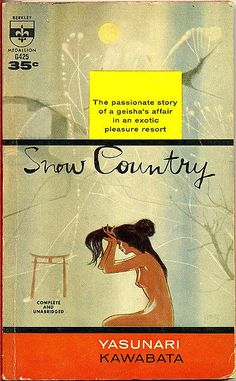 Snow Country (Yukiguni) by Yasunari Kawabata, winner of the Nobel Prize for Literature (1968). Cover by Richard Powers.