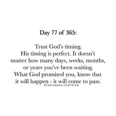 Seeing this message a lot lately. I guess he's telling me to wait or be patient or maybe, just maybe, that what He has promised is soon to come. Bible Verses Quotes, Faith Quotes, Scriptures, Godly Quotes, Qoutes, Quotes About God, Quotes To Live By, Trust Gods Timing, Gods Promises