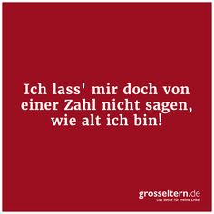 Best sayings for grandparents - Sprüche - Happy Quotes, Best Quotes, Love Quotes, Funny Images, Funny Photos, Citation Silence, Cute Text, Osho, Better Alone
