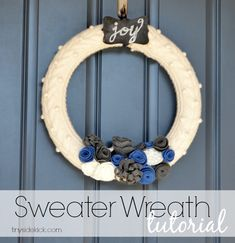 The perfect project for an old sweater!  Turn it into a winter wreath.  Full tutorial with no sewing required!